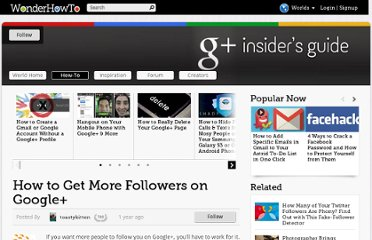 http://googleplus.wonderhowto.com/how-to/get-more-followers-google-0128927/
