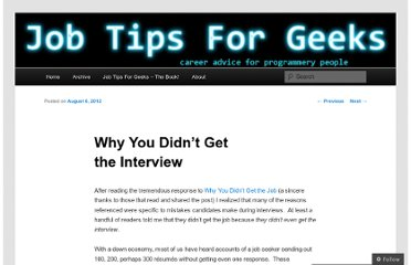 http://jobtipsforgeeks.com/2012/08/06/why-you-didnt-get-the-interview/