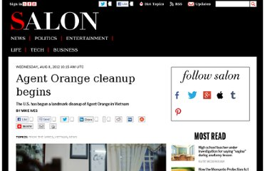 http://www.salon.com/2012/08/08/us_starts_landmark_agent_orange_cleanup_in_vietnam/
