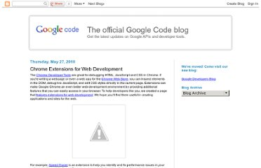 http://googlecode.blogspot.com/2010/05/chrome-extensions-for-web-development.html