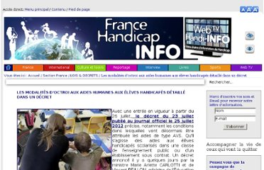 http://www.france-handicap-info.com/index.php?option=com_content&view=article&id=922%3Ales-modalites-doctroi-aux-aides-humaines-aux-eleves-handicapes-detaille-dans-un-decret-&catid=214%3Alois-a-decrets&Itemid=54&lang=fr