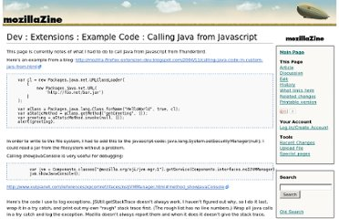 http://kb.mozillazine.org/Dev_:_Extensions_:_Example_Code_:_Calling_Java_from_Javascript