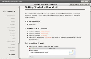 http://docs.phonegap.com/en/2.0.0/guide_getting-started_android_index.md.html#Getting%20Started%20with%20Android
