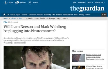 http://www.guardian.co.uk/film/filmblog/2012/aug/02/liam-neeson-mark-wahlberg-neuromancer