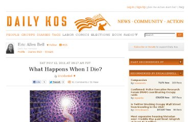 http://www.dailykos.com/story/2011/11/12/1035773/-What-Happens-When-I-Die