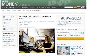 http://money.usnews.com/money/careers/articles/2012/08/08/12-things-killer-employees-do-before-noon