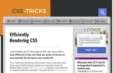 http://css-tricks.com/efficiently-rendering-css/