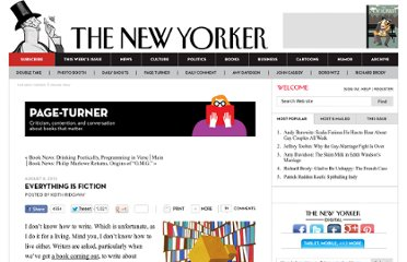 http://www.newyorker.com/online/blogs/books/2012/08/everything-is-fiction.html