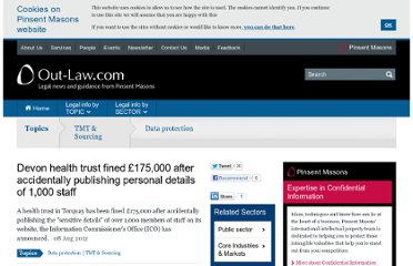 http://www.out-law.com/en/articles/2012/august/devon-health-trust-fined-175000-after-accidentally-publishing-personal-details-of-1000-staff/