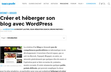 http://www.tomsguide.fr/article/blog-wordpress-tuto,2-88.html