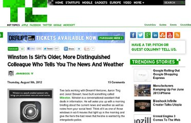 http://techcrunch.com/2012/08/09/winston-is-siris-older-more-distinguished-colleague-who-tells-you-the-news-and-weather/