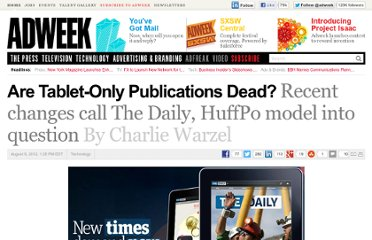 http://www.adweek.com/news/technology/are-tablet-only-publications-dead-142624