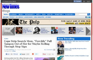 http://blogs.browardpalmbeach.com/pulp/2012/08/cops_strip_search_mom_pull_tam.php