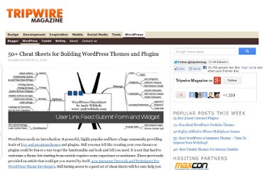 http://www.tripwiremagazine.com/2009/08/50-cheat-sheets-for-building-wordpress-themes.html