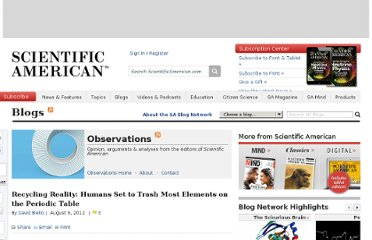 http://blogs.scientificamerican.com/observations/2012/08/09/recycling-reality-humans-set-to-trash-most-elements-on-the-periodic-table/