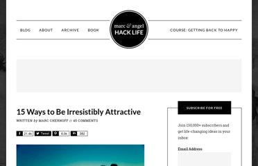 http://www.marcandangel.com/2012/08/10/15-ways-to-be-irresistibly-attractive/