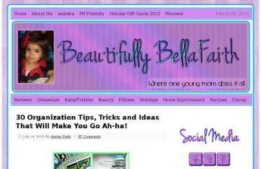 http://beautifullybellafaith.com/blog/30-organization-tips-tricks-and-ideas-that-will-make-you-go-ah-ha/