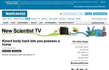 http://www.newscientist.com/blogs/nstv/2012/08/kinect-body-hack-possess-horse.html
