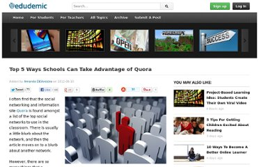 http://edudemic.com/2012/08/top-5-ways-schools-can-take-advantage-of-quora/