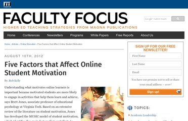 http://www.facultyfocus.com/articles/online-education/five-factors-that-affect-online-student-motivation/