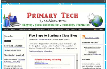 http://primarytech.global2.vic.edu.au/2012/08/09/five-steps-to-starting-a-class-blog/