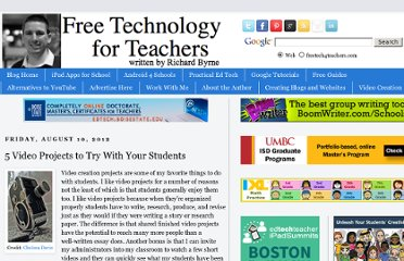 http://www.freetech4teachers.com/2012/08/5-video-projects-to-try-with-your.html
