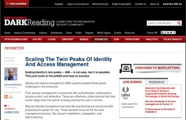 http://www.darkreading.com/blog/240005313/scaling-the-twin-peaks-of-identity-and-access-management.html