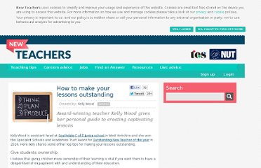 http://newteachers.tes.co.uk/news/how-make-your-lessons-outstanding/46167