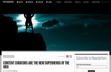 http://www.fastcompany.com/1834177/content-curators-are-new-superheros-web