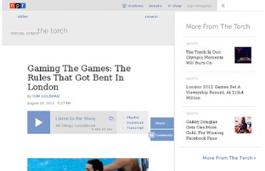 http://www.npr.org/blogs/thetorch/2012/08/10/158590376/gaming-the-games-the-rules-that-got-bent-in-london