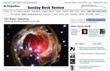 http://www.nytimes.com/2012/08/05/books/review/why-does-the-world-exist-by-jim-holt.html?smid=fb-share
