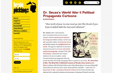 http://www.brainpickings.org/index.php/2012/08/10/dr-seusss-wartime-propaganda-cartoons/
