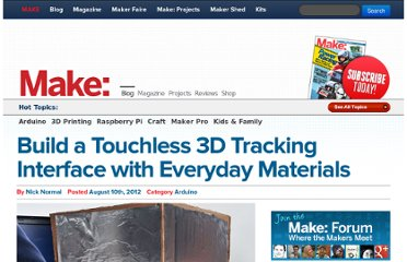 http://blog.makezine.com/2012/08/10/build-a-touchless-3d-tracking-interface-with-everyday-materials/