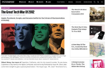 http://www.fastcompany.com/1784824/great-tech-war-2012