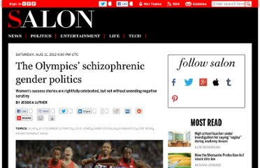 http://www.salon.com/2012/08/11/the_olympics_delicate_gender_politics/