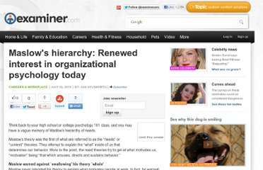 http://www.examiner.com/article/maslow-s-hierarchy-renewed-interest-organizational-psychology-today