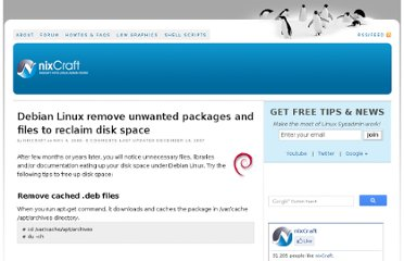http://www.cyberciti.biz/tips/debian-linux-remove-unwanted-packages-and-files-to-reclaim-disk-space.html
