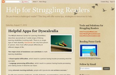 http://helpforstrugglingreaders.blogspot.com/2012/08/helpful-apps-for-dyscalculia.html