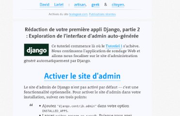https://larlet.fr/david/biologeek/archives/20060617-redaction-de-votre-premiere-appli-django-partie-2-exploration-de-l-interface-d-admin-auto-generee/