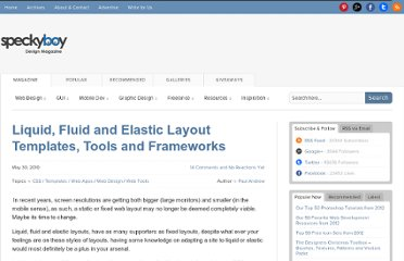 http://speckyboy.com/2010/05/30/liquid-fluid-and-elastic-layout-templates-tools-and-frameworks/