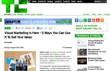 http://techcrunch.com/2012/08/12/visual-marketing-is-here-5-ways-you-can-use-it-to-sell-your-ideas/