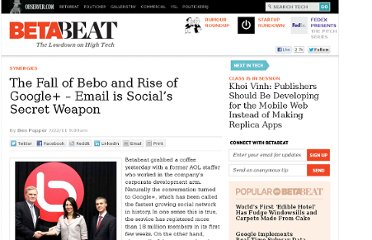 http://betabeat.com/2011/07/the-fall-of-aol-bebo-and-the-rise-of-google-email-is-social-dummies/