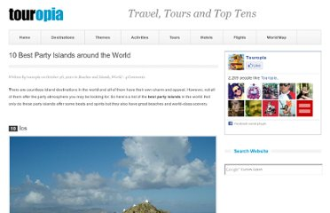 http://www.touropia.com/best-party-islands-around-the-world/