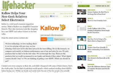 http://lifehacker.com/5123015/kallow-helps-your-non+geek-relatives-select-electronics