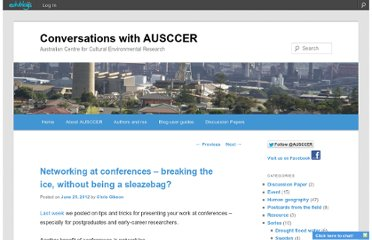 http://uowblogs.com/ausccer/2012/06/25/networking-at-conferences-breaking-the-ice-without-being-a-sleazebag/