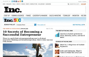 http://www.inc.com/naveen-jain/10-secrets-of-becoming-a-successful-entrepreneur.html