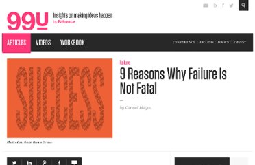 http://99u.com/articles/7057/9-Reasons-Why-Failure-Is-Not-Fatal