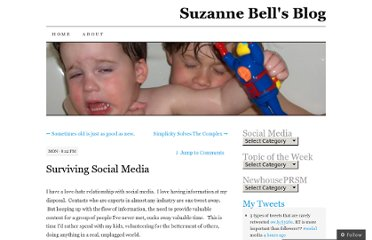 http://suzannebell.wordpress.com/2012/08/13/surviving-social-media/