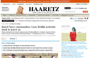 http://www.haaretz.com/news/diplomacy-defense/israel-navy-commandos-gaza-flotilla-activists-tried-to-lynch-us-1.293089