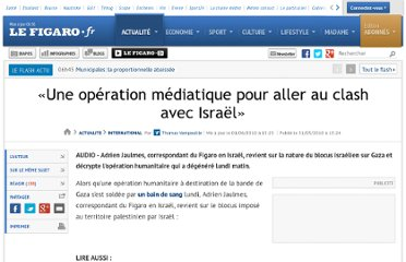 http://www.lefigaro.fr/international/2010/05/31/01003-20100531ARTFIG00459-l-operation-visait-a-denoncer-le-blocus-de-gaza.php
